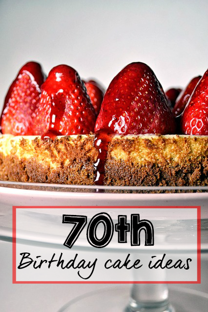 Unique 70th Birthday Cake Ideas On A Budget
