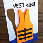 """You're the Vest"" Father's Day Card Idea"