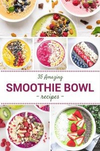 35 Amazing Smoothie Bowl Recipes