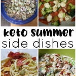 Keto Summer Side Dishes