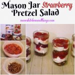 Mason Jar Strawberry Pretzel Salad
