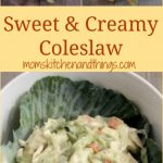 Sweet & Creamy Coleslaw