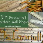 DIY: Personalized Teacher's Wall Plaque