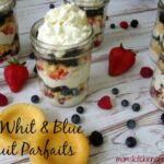 Red White & Blue Fruit Parfaits
