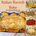 Italian Ravioli Bake