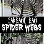 Trash Bag Spider Web Decorations
